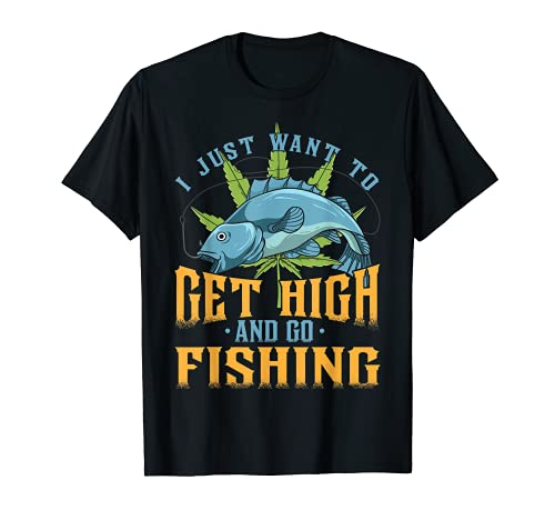 Fisherman I Just Want To Get High And Go Fishing Vintage T-Shirt