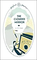 English Journeys The Clouded Mirror