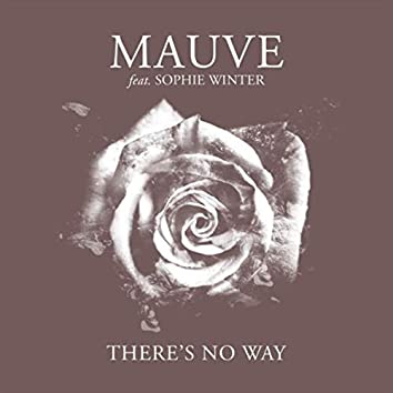 There's No Way (feat. Sophie Winter)
