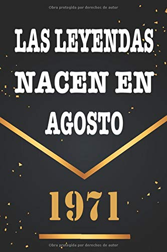 Las Leyendas Nacen En Agosto De 1971: Libro de visitas de 49 años, cuaderno, 120 páginas de felicitaciones, idea de regalo, regalo de 49 aniversario para pareja, niño, mujer, hombre