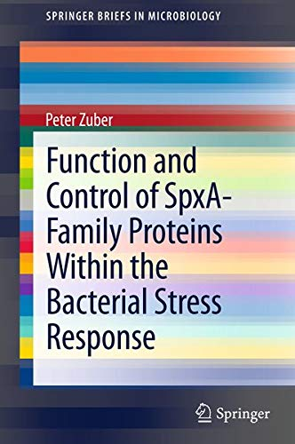Function and Control of the Spx-Family of Proteins Within the Bacterial Stress Response: 8