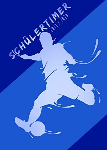 Schülertimer 2019 - 2020: Schulplaner mit Fußballer-Cover blau-weiß | Der Schul-Organizer für alle Fußballfans (Clevere Planer für Jungs und Mädchen, Band 1)