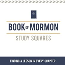 Book of Mormon Study Squares - Finding a Lesson in Every Chapter