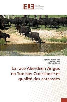 [(La Race Aberdeen Angus En Tunisie : Croissance Et Qualite Des Carcasses)]...