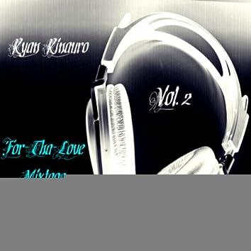 For-Tha-Love Mixtape Vol. 2