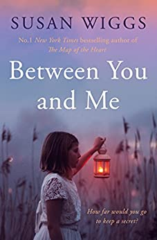 Between You and Me by [Susan Wiggs]