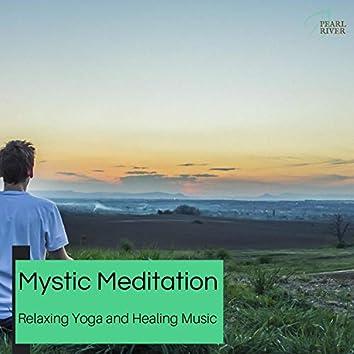 Mystic Meditation - Relaxing Yoga And Healing Music