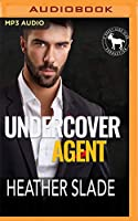Undercover Agent: A Hero Club Novel