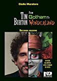 Tim Burton. From Gotham to Wonderland