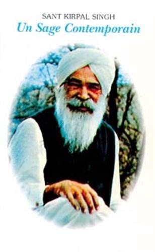 Sant Kirpal Singh, sage contemporain