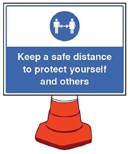 Señal de cono Keep a Safe Distance 600 x 450 mm (cono no incluido)