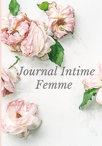 Journal Intime Femme: Carnet Secret interactif & Agenda de notes personnelles illustrations et activités & cadeau pour fille , femme , adolescentes