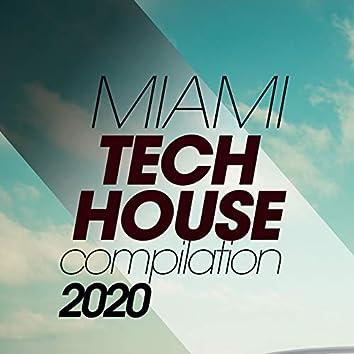 Miami Tech House Compilation 2020