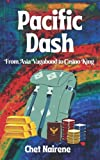 PACIFIC DASH: From Asia Vagabond to Casino King