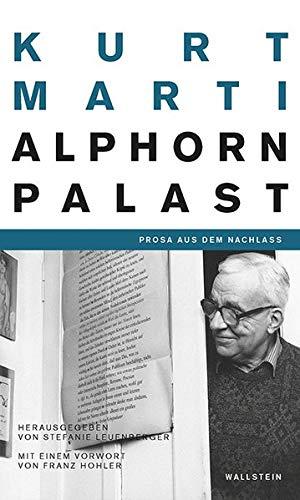 Der Alphornpalast: Prosa aus dem Nachlass