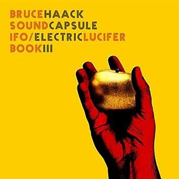 Bruce Haack/Sound Capsule/Ifo/Electric Lucifer Book III