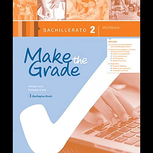 Make The Grade Bachillerato 2. Workbook