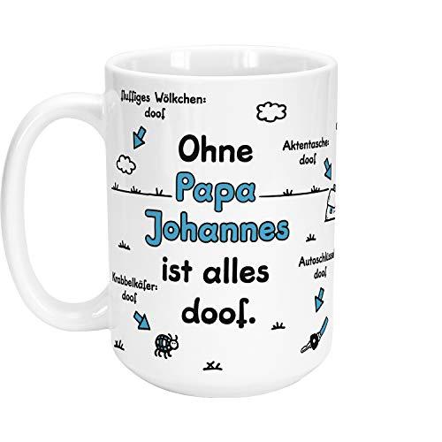 Sheepworld XL-Tasse »Ohne Papa … ist Alles doof.« mit Wunschnamen, weiß, personalisiert