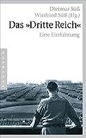 Das »Dritte Reich«: Eine Einfuehrung