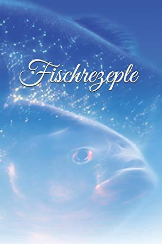 Fischrezepte: Rezeptsammlung Notizen