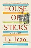 Best Memoirs - House of Sticks: A Memoir Review