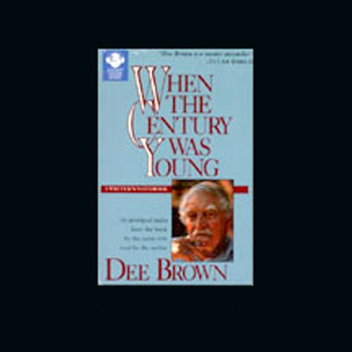 When the Century was Young audiobook cover art