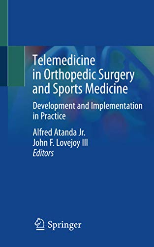 Telemedicine in Orthopedic Surgery and Sports Medicine: Development and Implementation in Practice