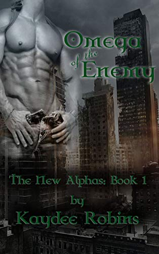 Omega of the Enemy (The New Alphas Book 1) (English Edition)