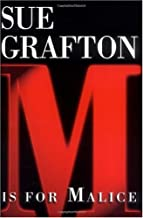 By Sue Grafton: M is for Malice (The Kinsey Millhone Alphabet Mysteries)