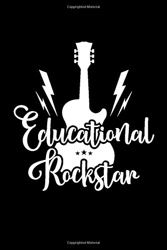 Educational RockStar: Appreciation Funny Notebook Gift Ideas For Favorite Teacher or Coach
