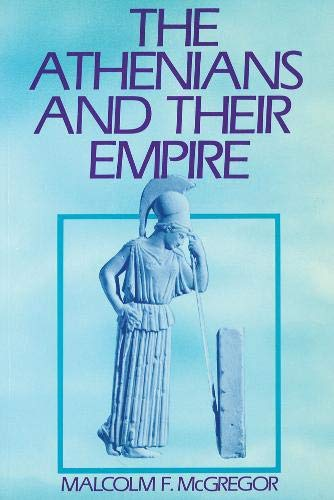 The Athenians and Their Empire