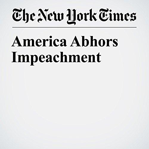 America Abhors Impeachment copertina