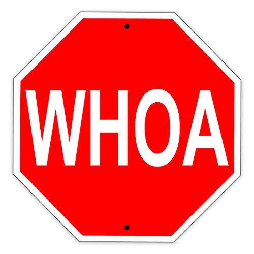 Whoa Stop Shaped Sign Funny Aluminum Metal Sign