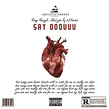 Say Ooouuu (feat. Bad GEe & Irvin)
