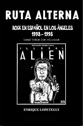 Ruta Alterna: Rock en español en Los Ángeles 1993-1995