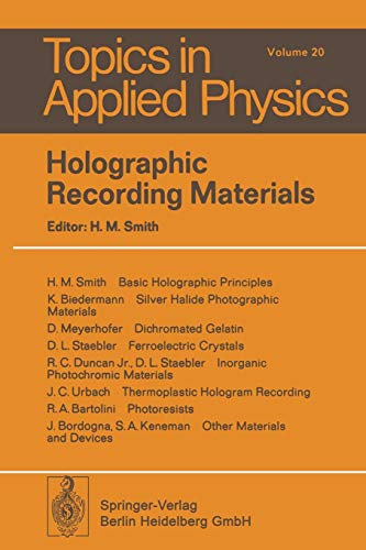 Holographic Recording Materials (Topics in Applied Physics (20), Band 20)