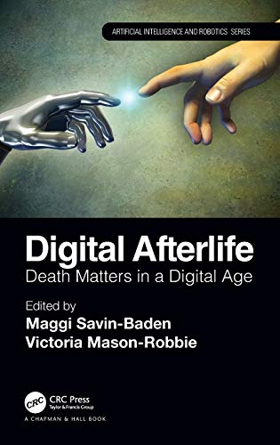 Digital Afterlife: Death Matters in a Digital Age Front Cover