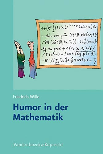 Humor in Mathematics: An unnecessary examination of educational nonsense, with astute remarks, sequential pagination, and kind regards