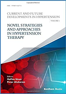Novel Strategies and Approaches in Hypertension Therapy