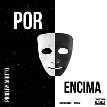 Por Encima (feat. Jandriito)