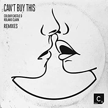 Can't Buy This (Remixes)