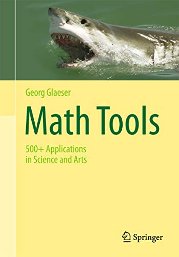 Math Tools: 500+ Applications in Science and Arts