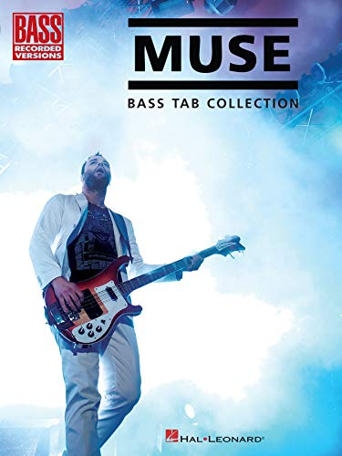 Muse - Bass Tab Collection (Bass Recorded Versions)