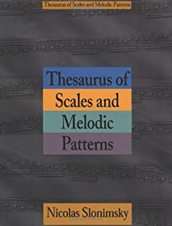 Thesaurus of Scales and Melodic Patterns by Nicolas Slonimsky (Dec 11 1975)