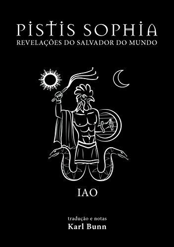 Pistis Sophia: Revelações do Salvador do Mundo
