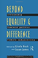 Beyond Equality and Difference