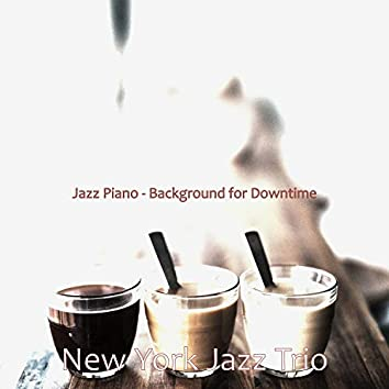 Jazz Piano - Background for Downtime