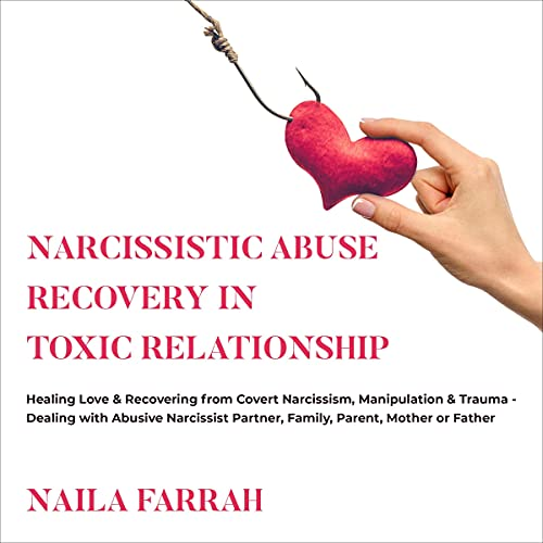 Narcissistic Abuse Recovery in Toxic Relationship cover art