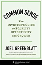 Common Sense: The Investor's Guide to Equality, Opportunity, and Growth