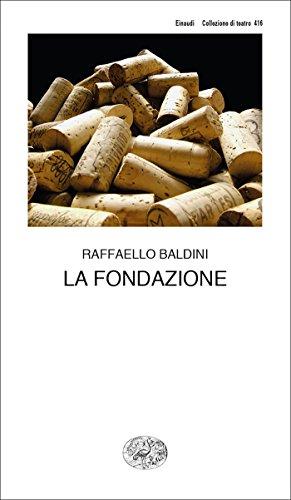 La Fondazione (Collezione di teatro Vol. 416)